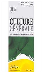 Culture générale : 500 questions, réponses commentées