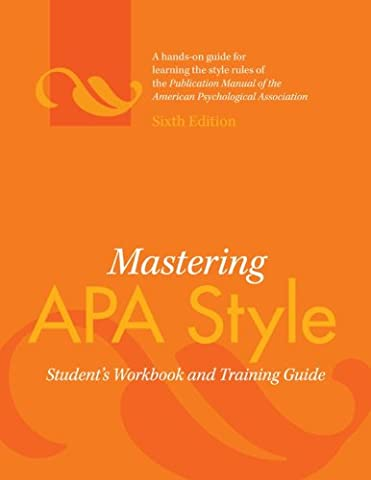 Mastering APA Style: Student's Workbook and Training