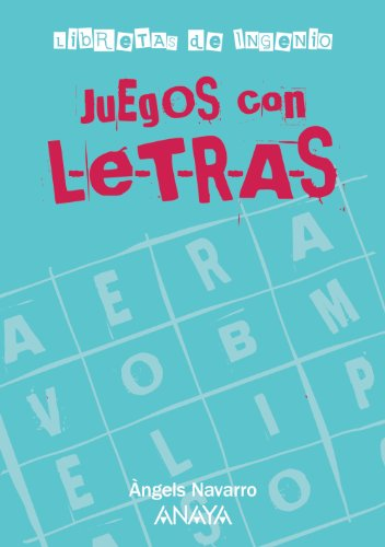 Juegos con letras (Ocio Y Conocimientos - Juegos Y Pasatiempos)