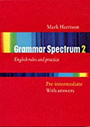 Grammar Spectrum 2: Pre-intermediate: with answers