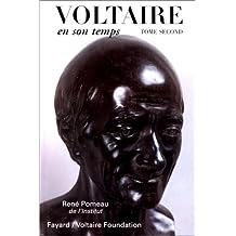 Voltaire en son temps, tome 2 : 1759-1778-1791