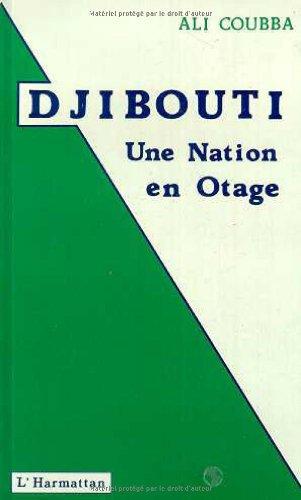 Djibouti : une nation en otage