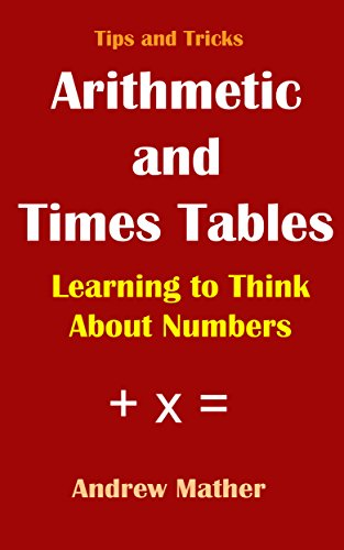 Libros De Cocina Descargar Tips and Tricks: Arithmetic and Times-Tables: Learning to think about numbers De Epub