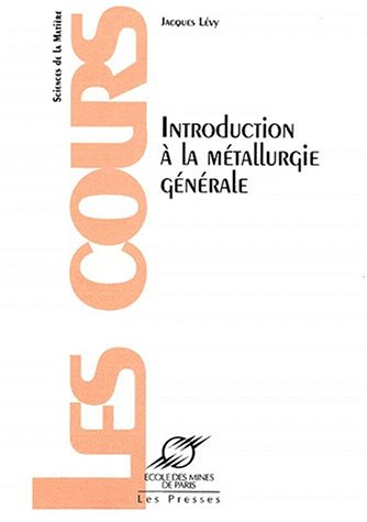 Introduction à la métallurgie générale