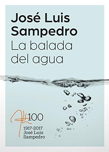 La balada del agua (Flash Relatos) de [Sampedro, José Luis]