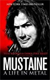 [Mustaine: A Life in Metal] (By: Dave Mustaine) [published: September, 2011]