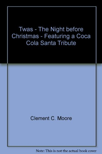 twas-the-night-before-christmas-featuring-a-coca-cola-santa-tribute