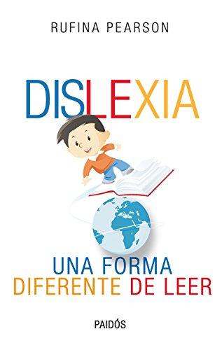 Dislexia: Una forma diferente de leer por María Rufina Pearson