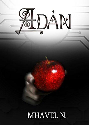 Adán: El último hombre por Mhavel N.