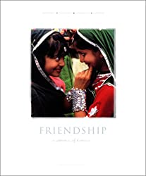 Friendship: A Celebration Of Humanity