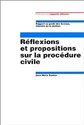 Réflexions et propositions sur la procédure civile