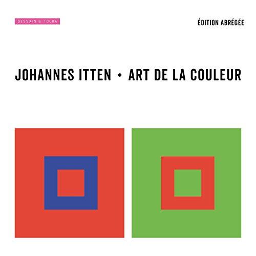 Art de la couleur - édition abrégée par Johannes Itten