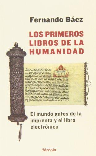 Descargar Libro Los Primeros Libros De La Humanidad (Señales) de Venezuela, 1963-), Fernando Báez (San Félix