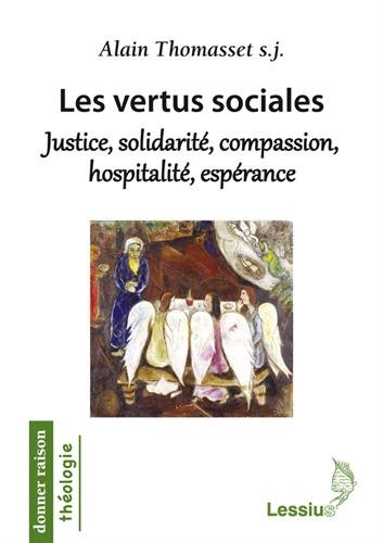 les-vertus-sociales-justice-solidarite-compassion-hospitalite-esperance-une-ethique-theologique