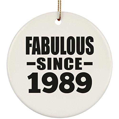 Designsify 30th Birthday Fabulous Since 1989 - Circle Ornament Kreis Weihnachtsbaumschmuck aus Keramik Weihnachten - Geschenk zum Geburtstag Jahrestag Muttertag Vatertag Ostern