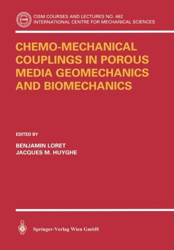 Chemo-Mechanical Couplings in Porous Media Geomechanics and Biomechanics (CISM International Centre for Mechanical Sciences, Band 462)