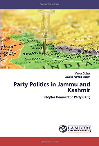 Party Politics in Jammu and Kashmir: Peoples Democratic Party (PDP)