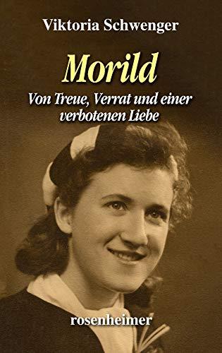 Morild: Treue, Verrat und eine verbotene Liebe