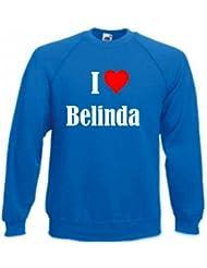"""Sweatshirt """"I Love Belinda"""" für Damen Herren und Kinder ... in den Farben Schwarz Weiss und Blau mit Aufdruck"""