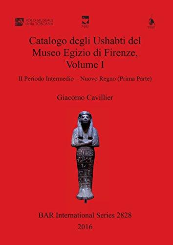 Catalogo degli Ushabti del Museo Egizio di Firenze, Volume I: II Periodo Intermedio - Nuovo Regno (Prima Parte) - Amazon Libri