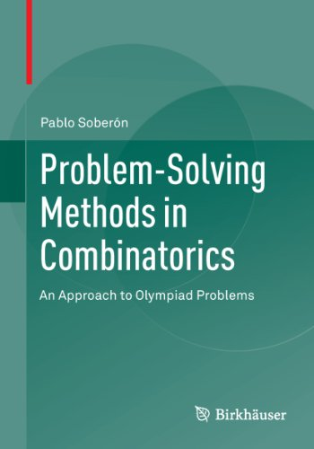 Problem-Solving Methods in Combinatorics : An Approach to Olympiad Problems