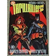 Batman + Batgirl: Thrillkiller '62 by Howard V Chaykin (1998-05-04)