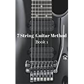 7 String Guitar Method: Book 1 (English Edition)