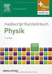 mediscript Kurzlehrbuch Physik