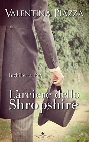 L'arciere dello Shropshire (Italian Edition)