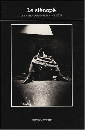 Le sténopé de la photographie sans obj...