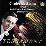 Music For The Royal Fireworks (Mackerras, Wind Emsemble)