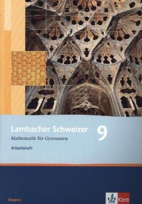 Lambacher Schweizer - Ausgabe für Bayern / Arbeitsheft plus Lösungsheft 9. Schuljahr