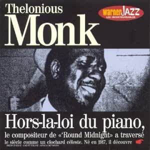 Thelonious Monk (Les Incontournables)