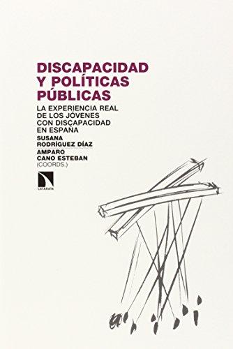 Discapacidad y políticas públicas: La experiencia real de la juventud con discapacidad en España (Investigacion Y Debate) por Susana Rodríguez Díaz