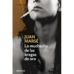 La Muchacha De S Bragas De Oro by Juan Marse(2006-06-30) Premio Planeta 1978