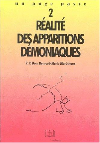 REALITE DES APPARITIONS DEMONIAQUES. Tome 2 par Bernard-Marie Maréchaux