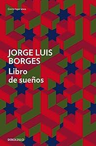 Libro de sueños par  Jorge Luis Borges