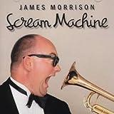 Songtexte von James Morrison - Scream Machine