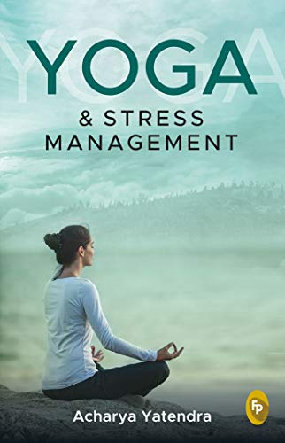 Yoga & Stress Management