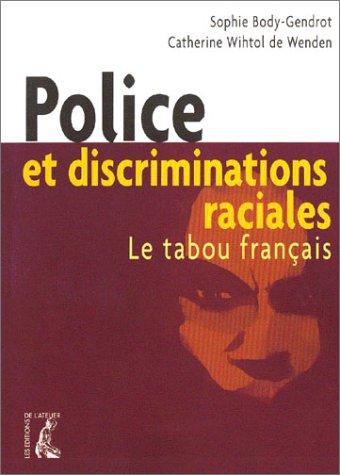 Police et discriminations raciales : Le tabou français