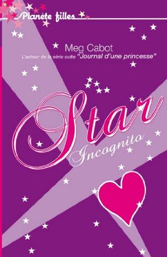 Star Incognito - Meg Cabot