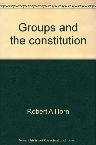 groups-and-the-constitution-charles-r-walgreen-foundation-lectures