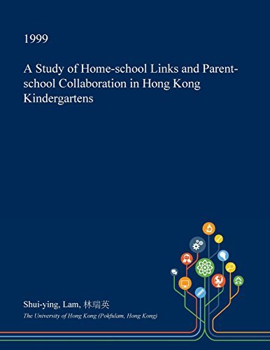 a-study-of-home-school-links-and-parent-school-collaboration-in-hong-kong-kindergartens