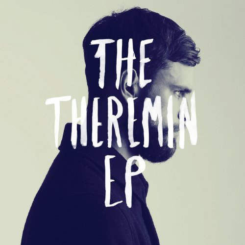 The Theremin [Explicit]