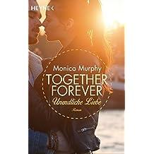 Unendliche Liebe: Together Forever 4 - Roman