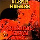 Songtexte von Glenn Hughes - Burning Japan Live