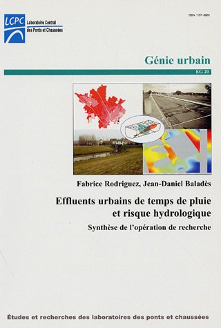 Effluents urbains de temps de pluie et risques hydrologiques. : Synthèse de l'opération de recherche