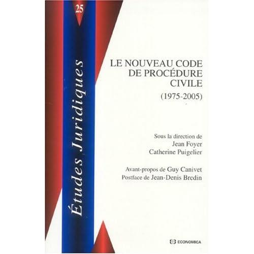 Le nouveau code de procédure civile : (1975-2005)