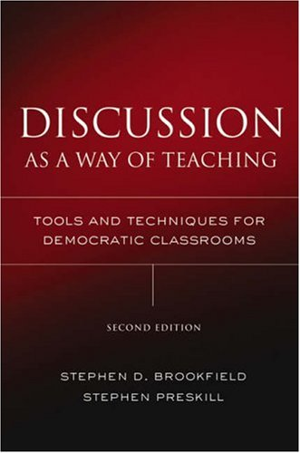 Brookfield-serie (Discussion as a Way of Teaching: Tools and Techniques for Democratic Classrooms (Jossey Bass Higher & Adult Education Series))