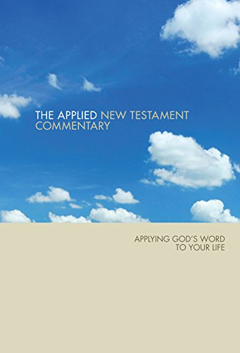 Applied New Testament Commentary by Tom Hale (1996-03-08)